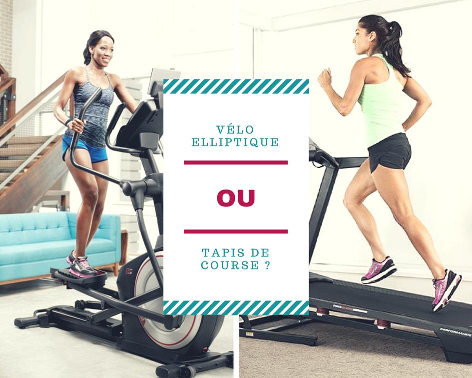 Velo elliptique ou tapis de course le blog declic fitness - Velo elliptique ou tapis de course pour maigrir ...