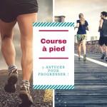 course à pied astuces pour progresser
