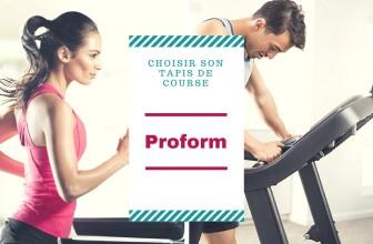 Comment choisir son tapis de course PROFORM ?