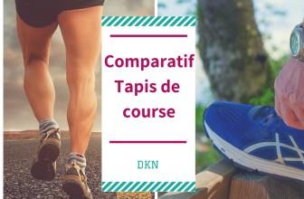Comparatif tapis de course DKN