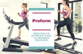 Débuter le running avec la marque Proform