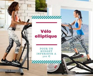 Choisir un vélo elliptique pas cher à moins de 500 euros !