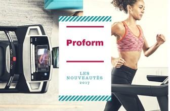 Tapis de course Proform : les deux nouveautés 2017