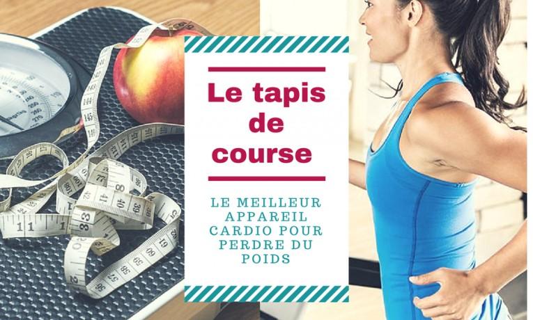 Le tapis de course : le meilleur appareil cardio pour perdre du poids