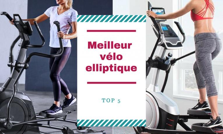 Meilleur vélo elliptique 2019